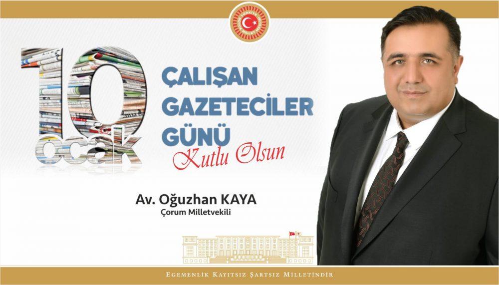 Çorum Milletvekili Oğuzhan KAYA, 10 Ocak Çalışan Gazeteciler Gününü Kutladı » Sungurlu Haber
